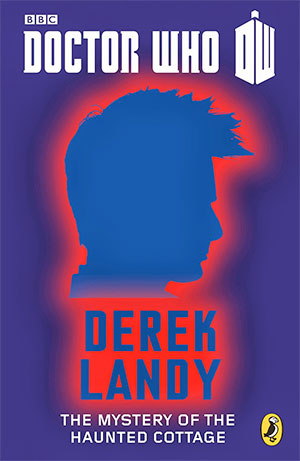 Doctor-Who--The-Mystery-of-the-Haunted-Cottage-derek-landy