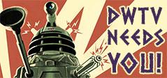 DWTV Needs You