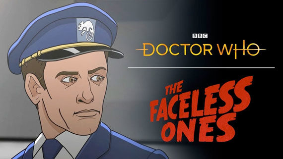 The Faceless Ones Animated Release For 2020 Doctor Who Tv